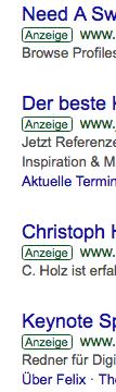 Die bezahlten Resultate, wenn Du nach einem Sprecher für einen Business Event suchst. Diese befinden sich oberhalb der organischen Suchresultaten, sprich den Keynote Speakern aus der Schweiz