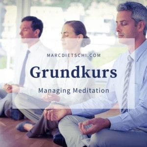 "Grundkurs Meditation Solothurn 300x300 - Grundkurs ""Managing Meditation"" 2021 (Solothurn)"